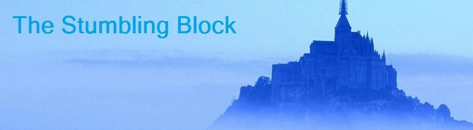 The Stumbling Block